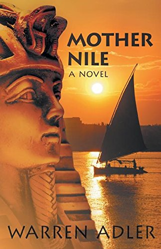 Mother Nile, a novel by The War of the Roses author Warren Adler